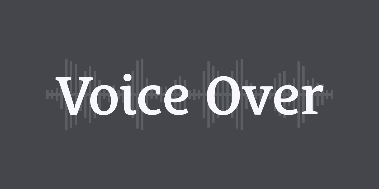 image of the words Voice Over with black background and white letters